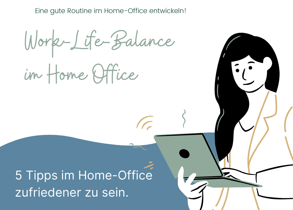 Work-Life-Balance im Home-Office